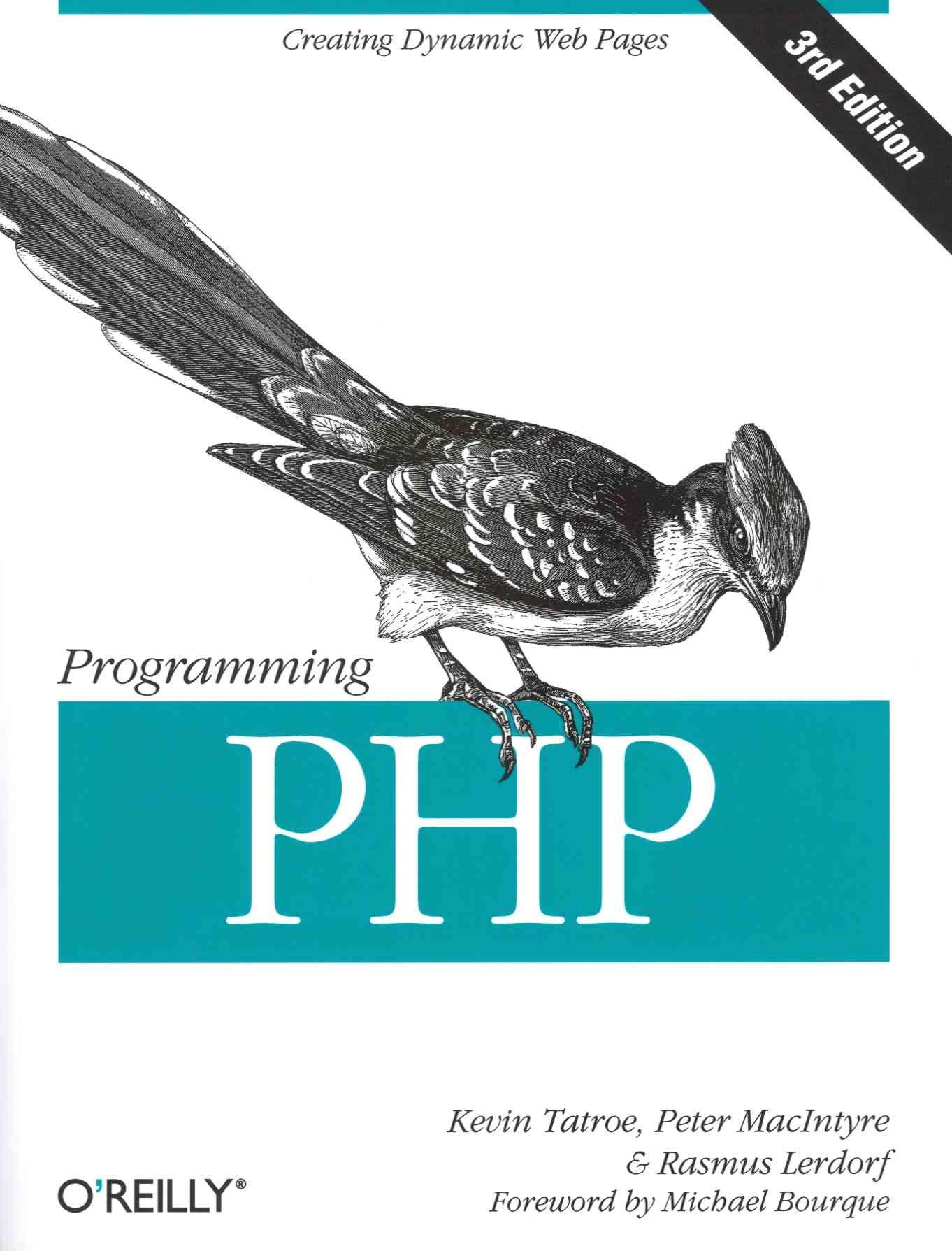 Programming Php By Tatroe, Kevin/ Macintyre, Peter/ Lerdorf, Rasmus